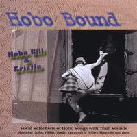 HoboBill & Kristin | Hobo Bound: Train Songs about Hoboes