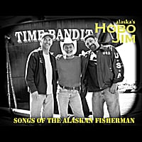 Hobo Jim | Songs of the Alaskan Fisherman