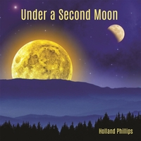 Holland Phillips | Under a Second Moon