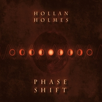 Hollan Holmes | Phase Shift