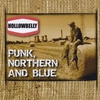 Hollowbelly: Punk Northern and Blue