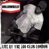 HOLLOWBELLY: Live At the 100 Club London (EP)