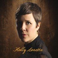 Holly Lorette: Holly Lorette