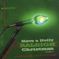Various: Have a Holly Raleigh Christmas- Volume II