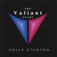 Holly Stanton | The Valiant Years