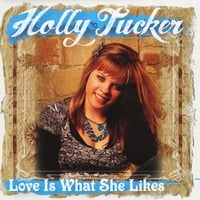 Holly Tucker | Love Is What She Likes