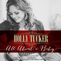Holly Tucker | All About a Baby