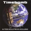 Jim Penfold & The Hollywood Killers: Timebomb