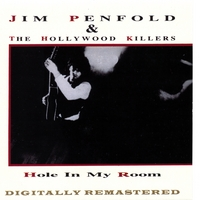 Jim Penfold & The Hollywood Killers | Hole In My Room
