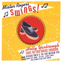 Holly Yarbrough | Mister Rogers Swings!