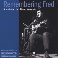 Fred Holstein | Remembering Fred - A Tribute to Fred Holstein