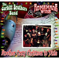 homemade wine the corbitt brothers another crazy christmas in dixie - Christmas In Dixie