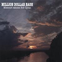 Various artists (Missouri salutes Bob Dylan): Million Dollar Bash (Missouri salutes Bob Dylan)