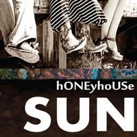 Honeyhouse | Sun