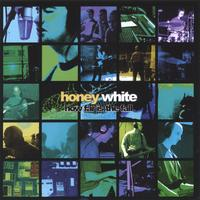 Honey White | How Far Is The Fall