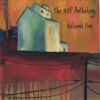 HOP Productions | the HOP Anthology. Volume One