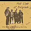 Hot Club of Belgrade: The Balkan Swinging Melody