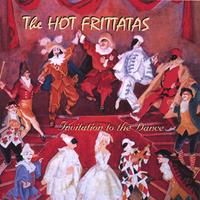 The hot frittatas invitation to the dance cd baby music store the hot frittatas invitation to the dance stopboris Images