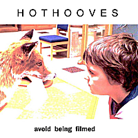Hot Hooves | Avoid Being Filmed