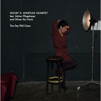 Houry D. Apartian Quartet | The Day Will Come (Feat. Adrian Pflugshaupt & Oliver Ker Ourio)