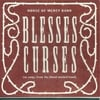 House of Mercy Band: Blesses Curses