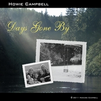 Howie Campbell | Days Gone By