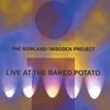 THE HOWLAND/IMBODEN PROJECT: Live At The Baked Potato