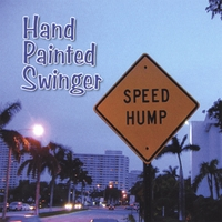 Hand Painted Swinger | Speed Hump