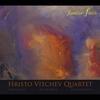 Hristo Vitchev Quartet: Familiar Fields