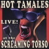 Hot Tamale Brass Band: Live At The Screaming Torso
