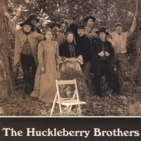 The Huckleberry Brothers | First Pickins