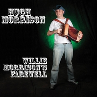Hugh Morrison | Willie Morrison's Farewell