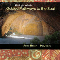 Steve Hulse | The Light Within III: Guided Pathways to the Soul