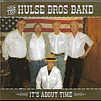 The Hulse Bros Band | IT's About Time