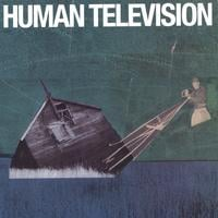 Cover von All Songs Written By: Human Television