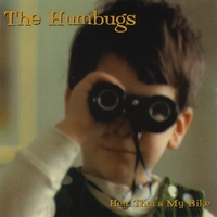 The Humbugs | Hey, That's My Bike