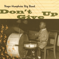 Roger Humphries | Don't Give Up