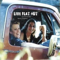 Garnett Hundley and Beverly Daugherty | Live Flat Out