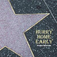 Various Artists | Hurry Home Early: the Songs of Warren Zevon