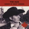 Tim Hus: Songs of West Canada
