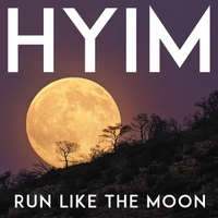HYIM | Run Like the Moon