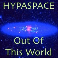 HYPASPACE: Out Of This World