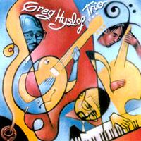 "Featured recording ""Greg Hyslop Trio"""