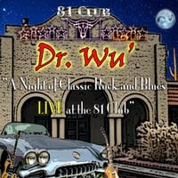 Dr. Wu' and Friends | A Night of Classic Rock and Blues (Live at the 81 Club)
