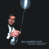 Iain Campbell Smith | Ballads & Barsongs