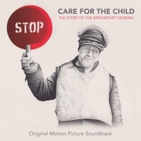 Ian Ring & The MacQueens | Care for the Child: The Story of the Bridgeport General (Original Motion Picture Soundtrack)