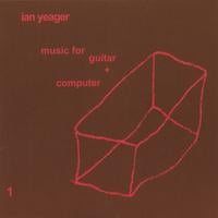 Ian Yeager | music for guitar + computer