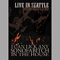 I Can Lick Any Sonofabitch in the House | Live in Seattle