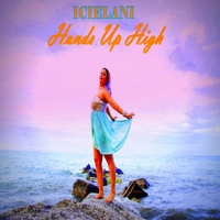 Icielani | Hands up High