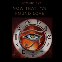 Iconic Eye | Now That I've Found Love
